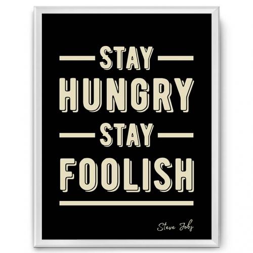 Мотивационный постер в рамке «Stay hungry stay foolish» от 1 460 руб